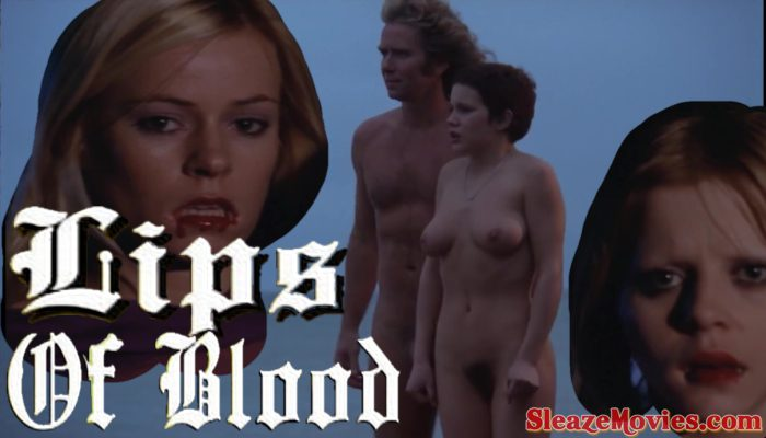 Lips of Blood (1975) watch uncut