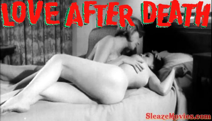 Love After Death (1968) watch uncut (Remastered)