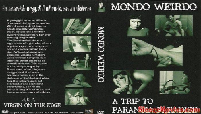 Mondo Weirdo : A Trip to Paranoia Paradise (Watch Online)