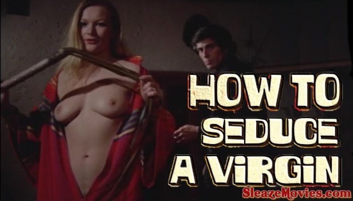 How To Seduce A Virgin (1974) watch online
