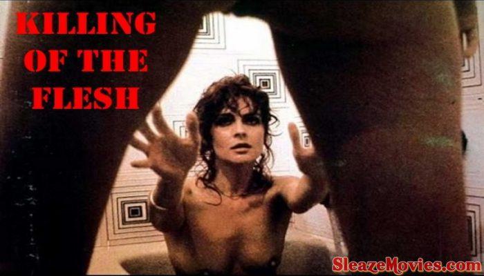 Killing of the Flesh (1983) watch online