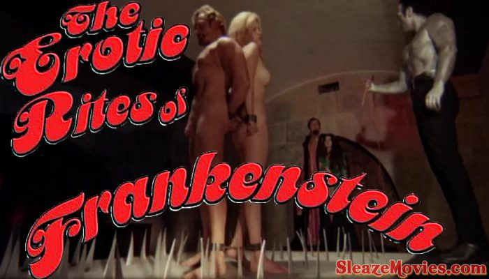 The Erotic Rites of Frankenstein (1972) watch uncut