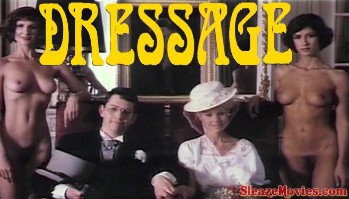 Dressage (1986) watch uncut