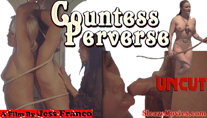 Perverse Countess (1974) watch uncut exclipt (Remastered)