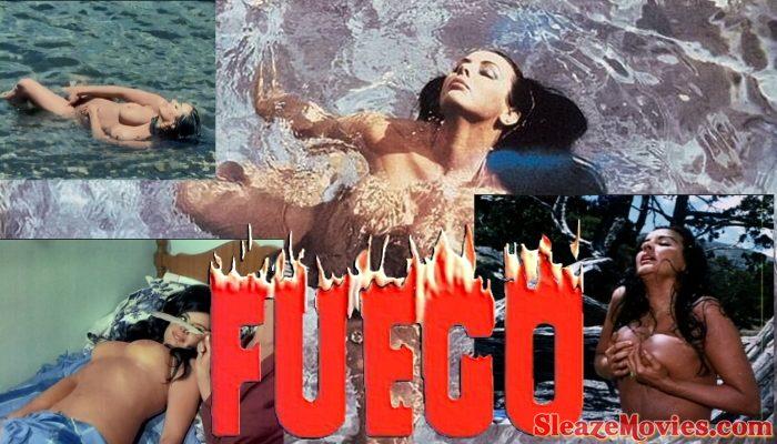 Fuego (1969) watch uncut