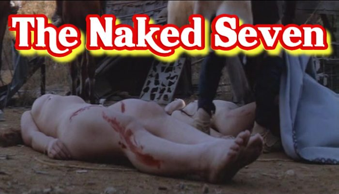 The Naked Seven (1972) watch online