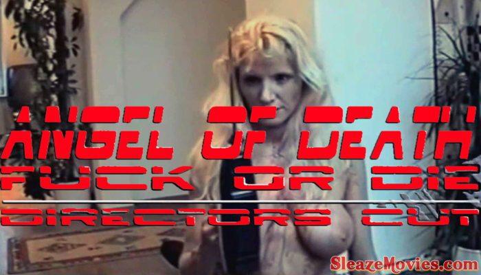 Angel of Death-Fuck or Die aka Der Todesengel (1998) watch online