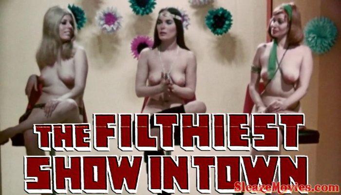 Filthiest Show In Town (1973) watch online