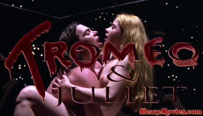 Tromeo and Juliet (1996) watch online