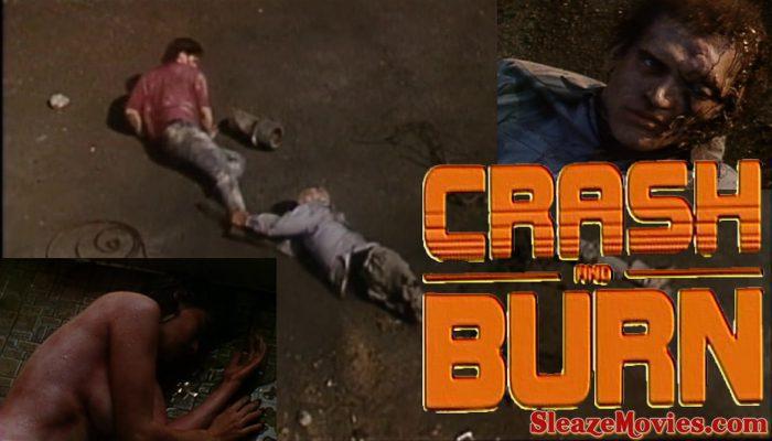 Crash and Burn (1990) watch online