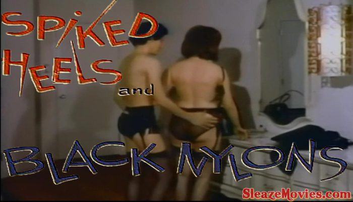 Spiked Heels and Black Nylons (1967) watch online