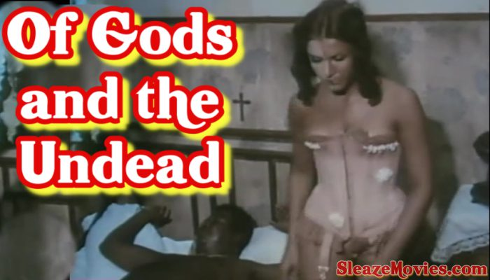 Of Gods and the Undead (1970) watch online