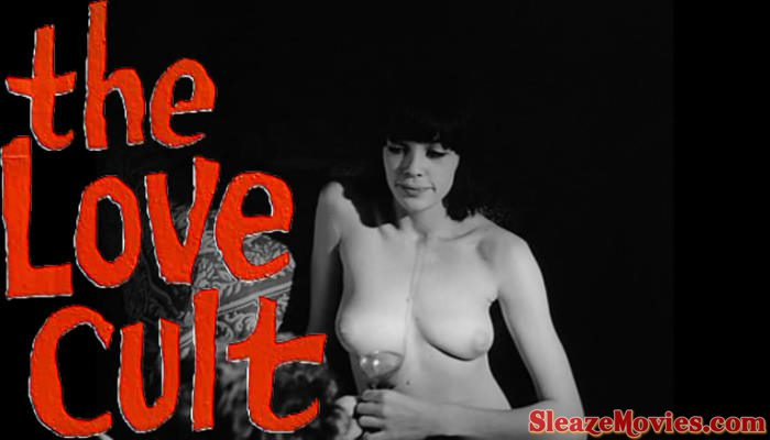 The Love Cult (1966) watch online