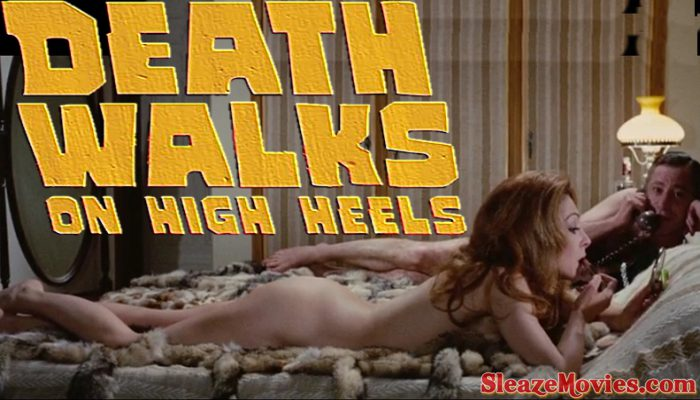 Death Walks on High Heels (1971) watch uncut