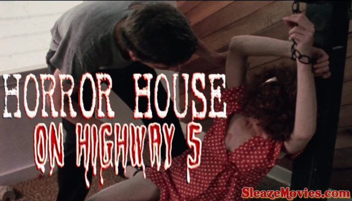 Horror House on Highway Five (1985) watch uncut