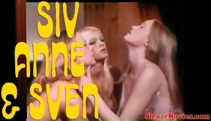 Siv, Anne & Sven (1971) watch uncut