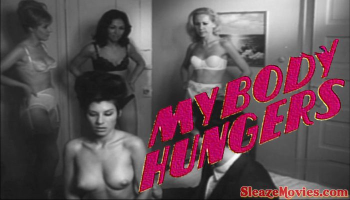 My Body Hungers (1967) watch online