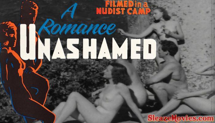 Unashamed A Romance (1938) watch uncut